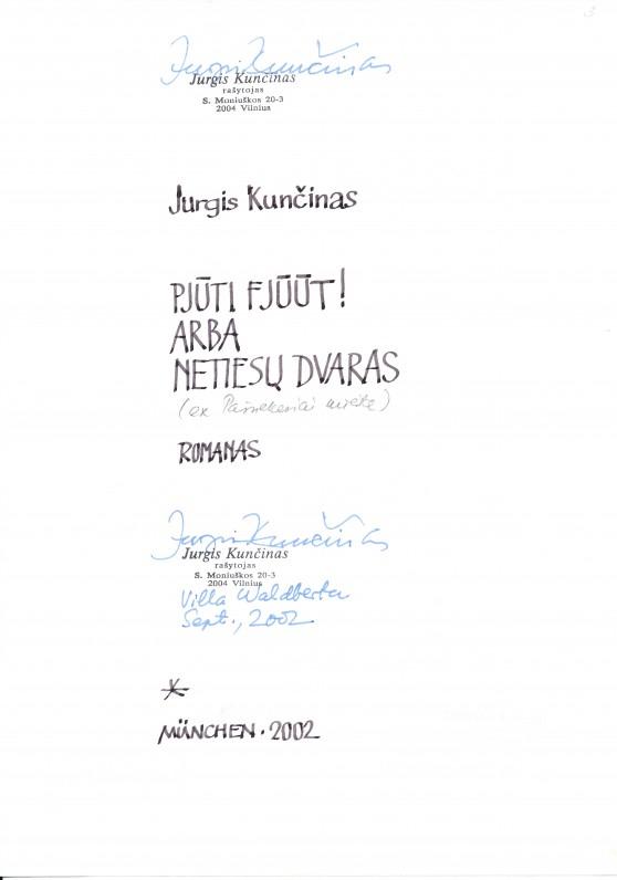 """Jurgio Kunčino romano """"Pjūti fjūūt! arba Netiesų dvaras"""" fragmentas"""