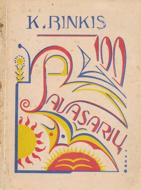 """K. Binkis """"100 pavasarių"""". Dail. Kazys Šimonis.1923 m."""