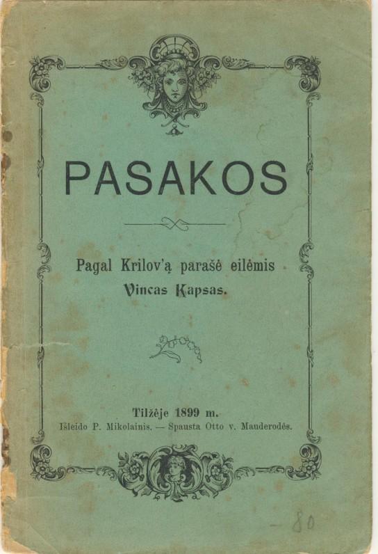 """""""Pasakos"""". Pagal Krilovą parašė V. Kudirka. Tilžė. 1899 m."""