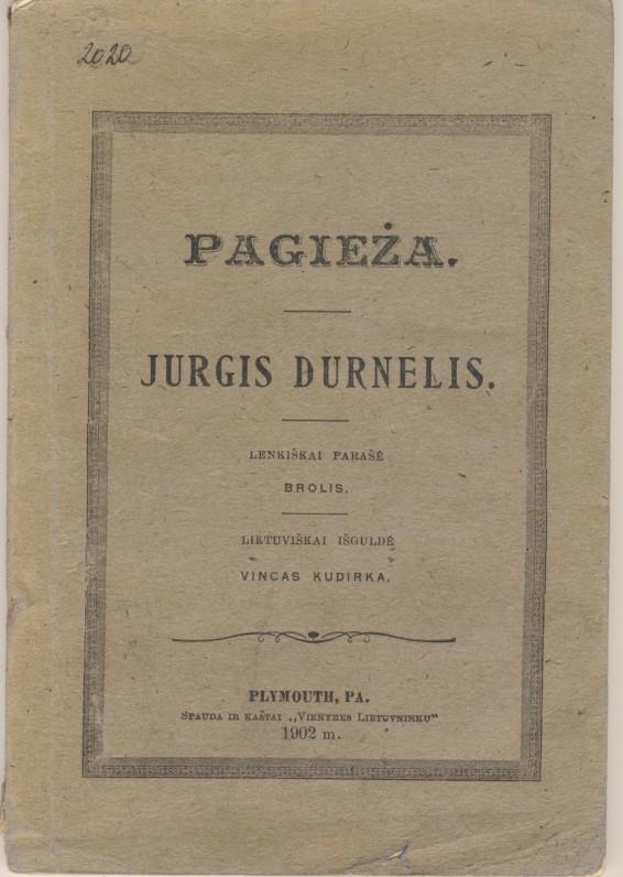 Iš lenkų k. vertė V. Kudirka. 1902 m. Plymouth, Pa.