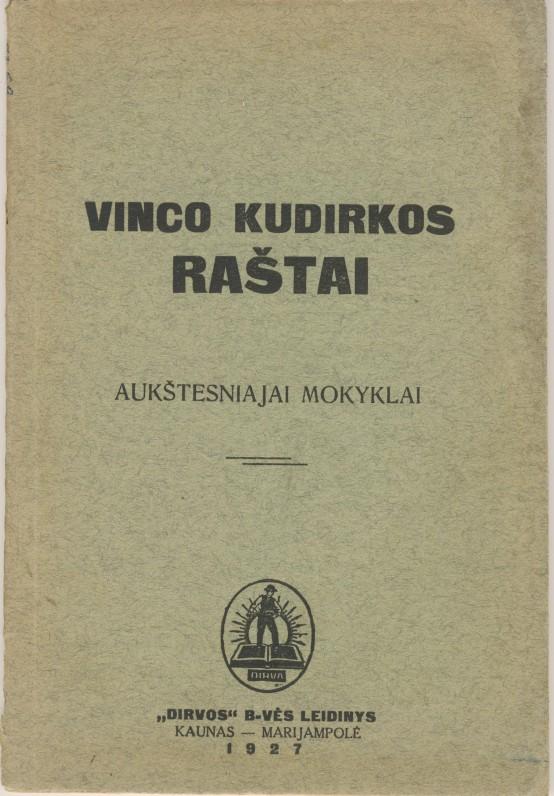 """V. Kudirkos """"Raštai"""" aukštesniajai mokyklai. Kaunas-Marijampolė. 1927 m."""