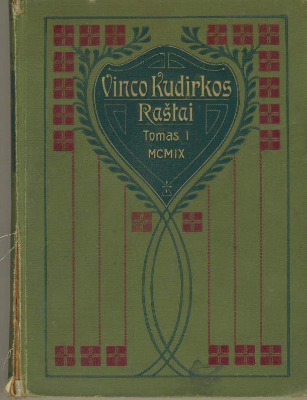 V. Kudirkos Raštai. T. I. Tilžė. 1909 m. Parengė J. Gabrys