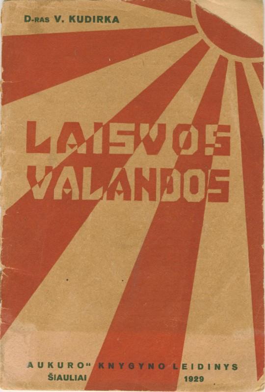 """V. Kudirkos eilių rinkinys """"Laisvos valandos"""". Šiauliai. 1929 m."""