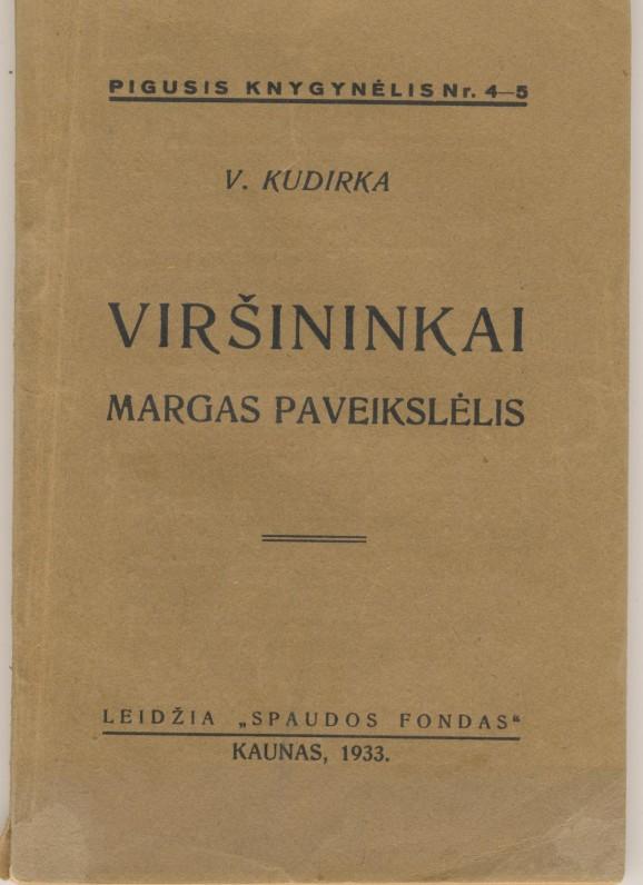 """V. Kudirkos satyros """"Viršininkai"""" ir """"Margas paveikslėlis"""". Kaunas. 1933 m."""
