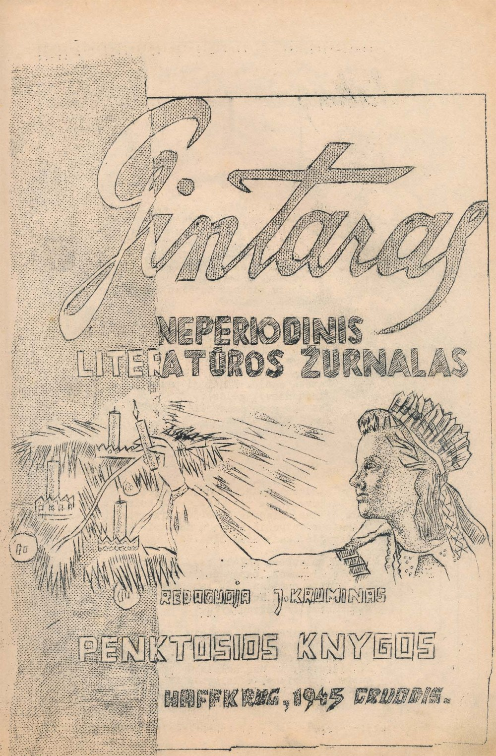 """""""Gintaras"""". Neperiodinis literatūros žurnalas. Redaktorius J. Kruminas. Hafkrugas (Vokietija). 1945 m."""