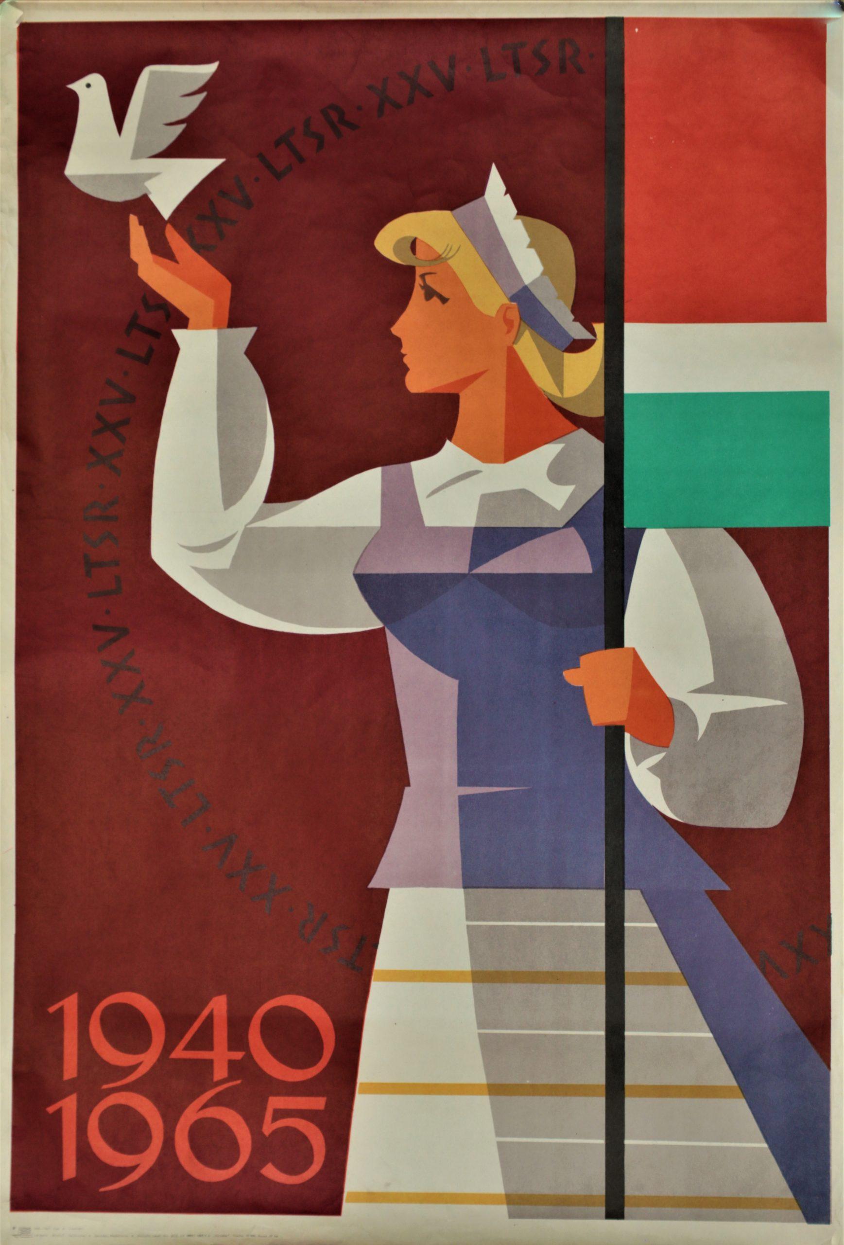 1940–1965, LTSR XXV, plakato dailininkas A. Sprindys, 1965 m.
