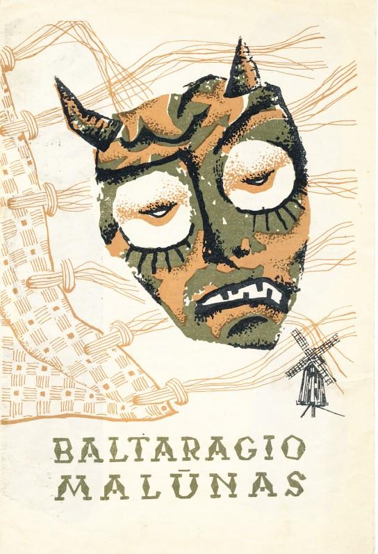 """E. Ignatavičiaus inscenizuoto K. Borutos """"Baltaragio malūno"""" pastatymo Kauno dramos teatre programėlė. 1966 m."""