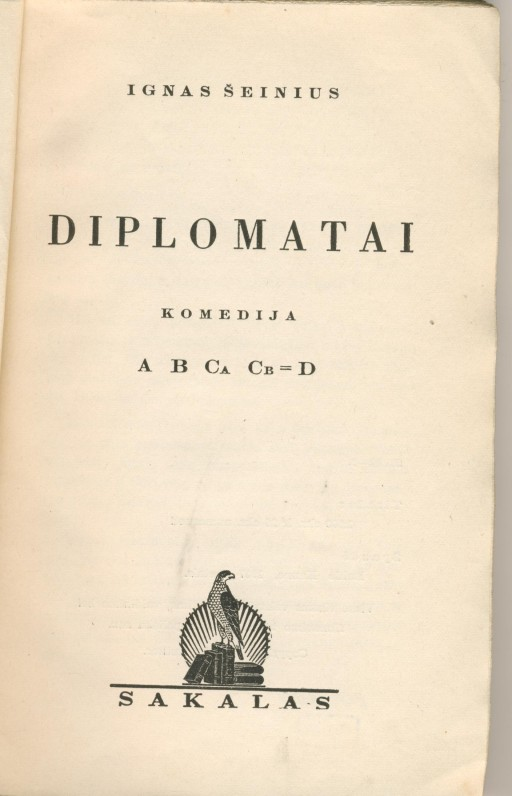 """I. Šeinius. Komedija """"Diplomatai"""". Kaunas. 1937 m."""