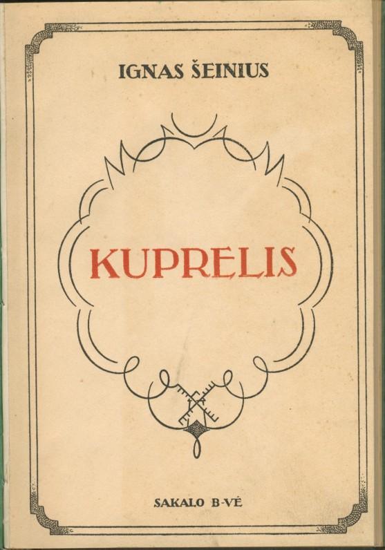 """I. Šeinius. Romanas """"Kuprelis"""". II laida. Kaunas. 1932 m."""