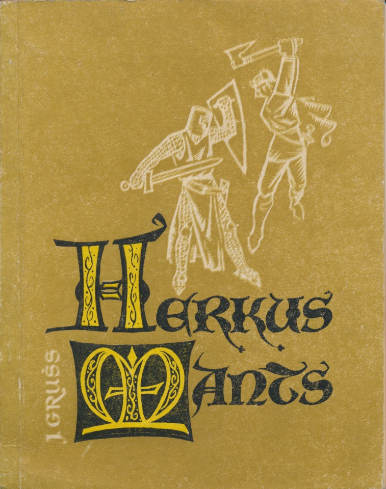 J. Grušas. Herkus Mantas. Ryga, 1965