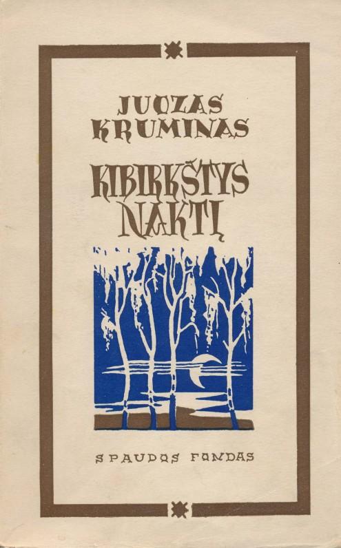 Kaunas. 1940 m. Dail. Petras Tarabilda. Antroji poezijos knyga. Dedikuota Kaziui Borutai ir Petrui Cvirkai