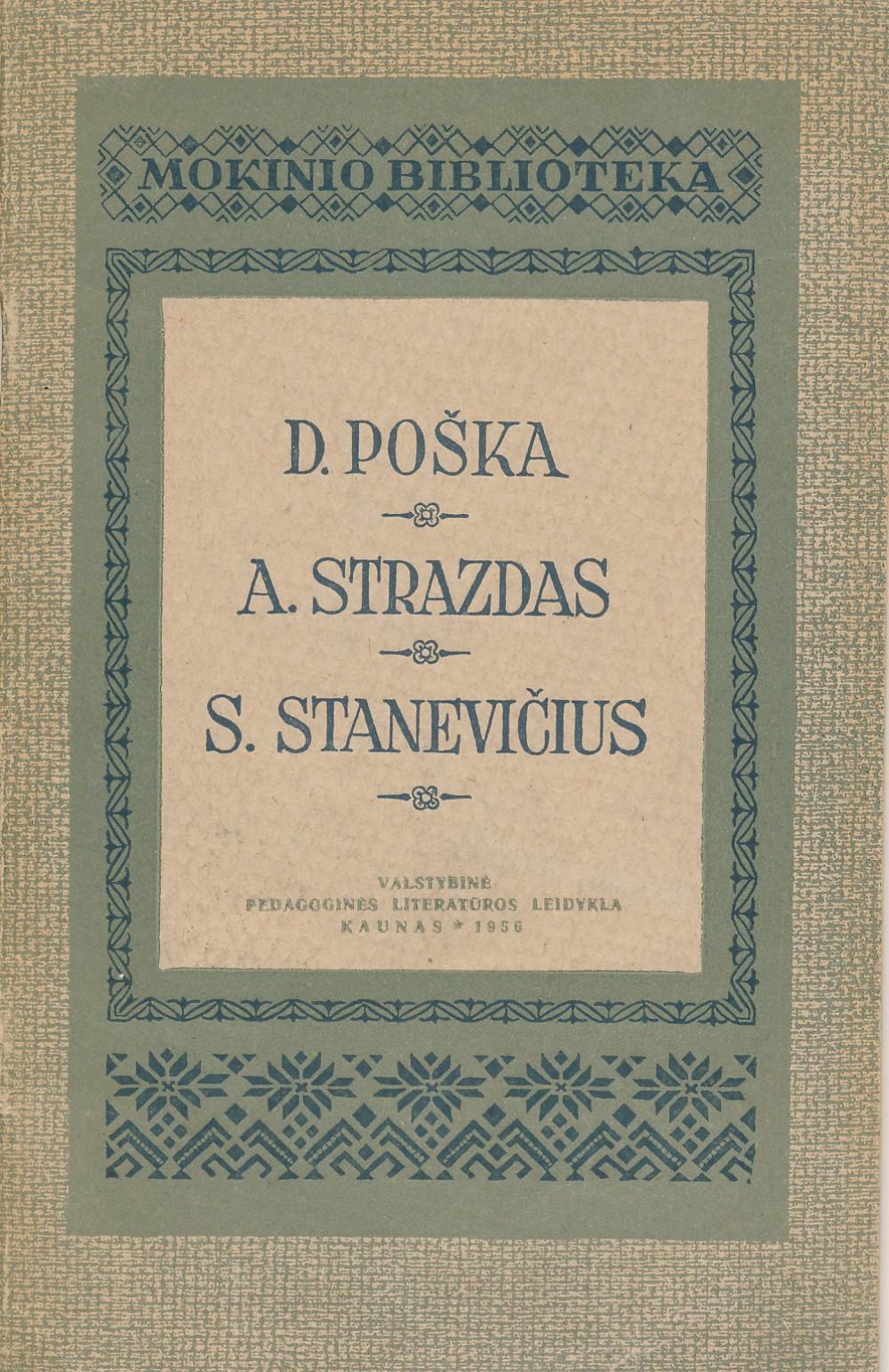 """Knyga moksleiviams, kurioje spausdinama poema """"Mužikas Žemaičių ir Lietuvos"""" ir Adolfo Sprindžio straipsnis apie D. Pošką"""