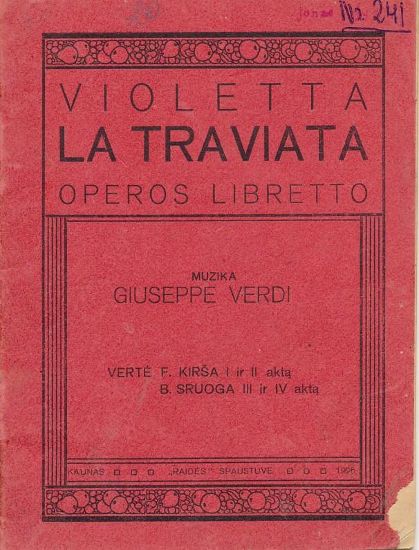 Operos libretas. Vertė F. Kirša ir B. Sruoga