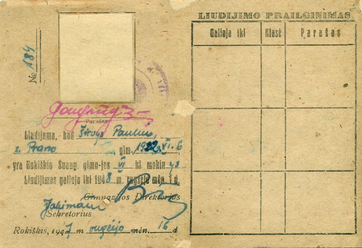 P. Širvio Rokiškio suaugusiųjų gimnazijos mokinio asmens liudijimas. Rokiškis, 1947 m.