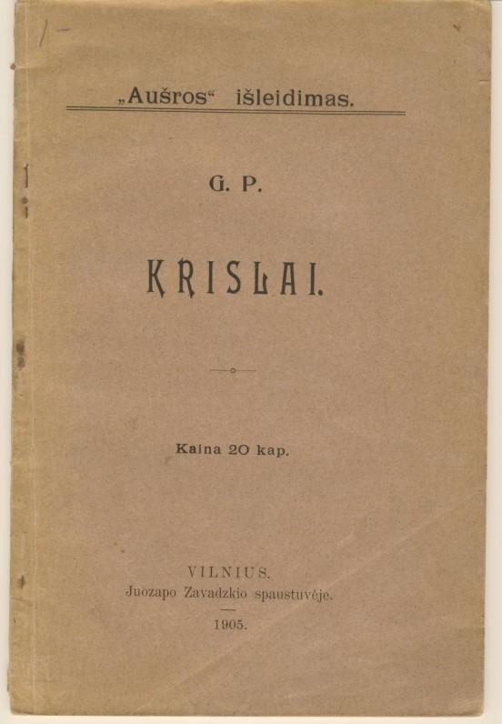 """Pirmasis G. Petkevičaitės apsakymų rinkinys """"Krislai"""". Vilnius. 1905 m."""