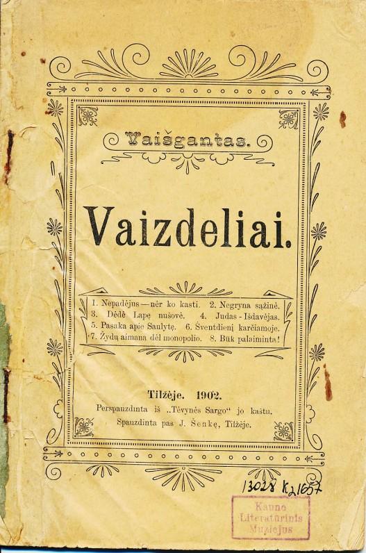 Pirmoji Vaižganto knyga. Tilžė, 1902 m.