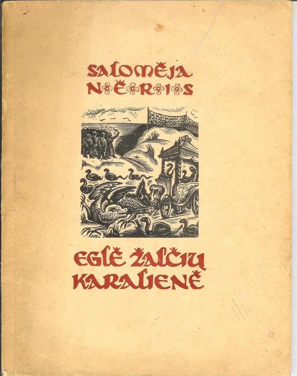 """S. Nėries eiliuota poema """"Eglė žalčių karalienė"""". 1940 m."""