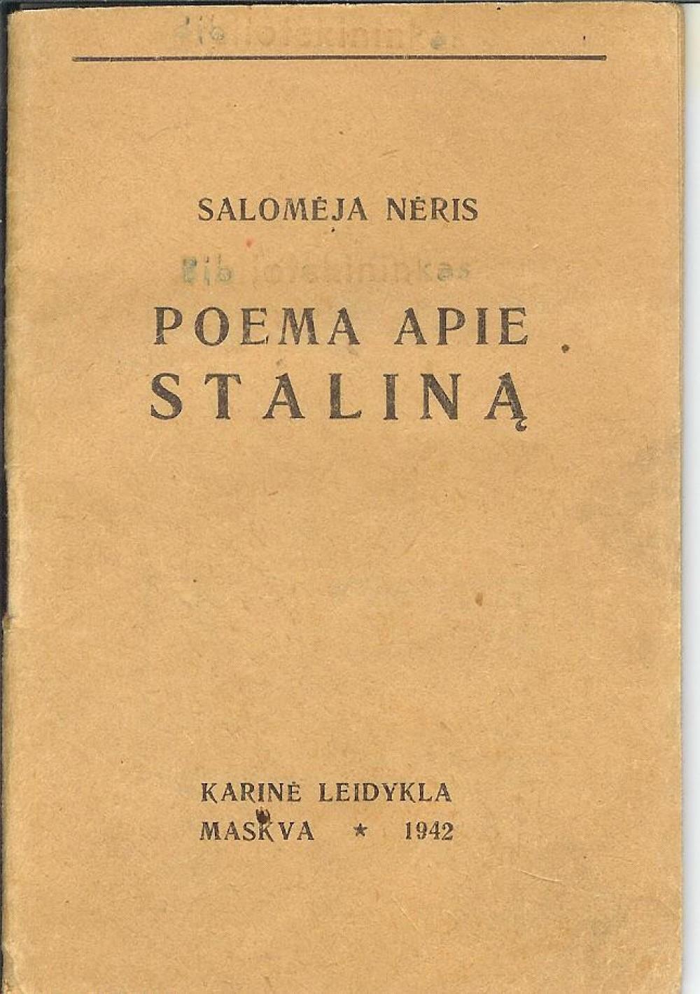 S. Nėris. Poema apie Staliną. Maskva. 1942 m.