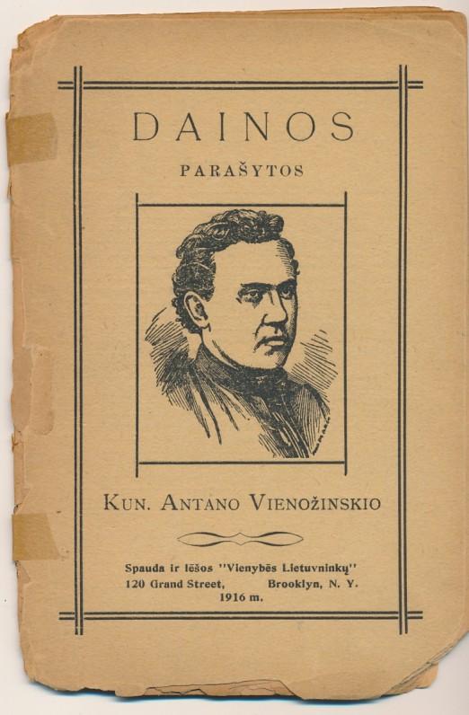 """Spauda ir lėšos """"Vienybės Lietuvninkų"""". Bruklinas. 1916 m. Knyga iš A. Vaičiulaičio memorialinės bibliotekos"""