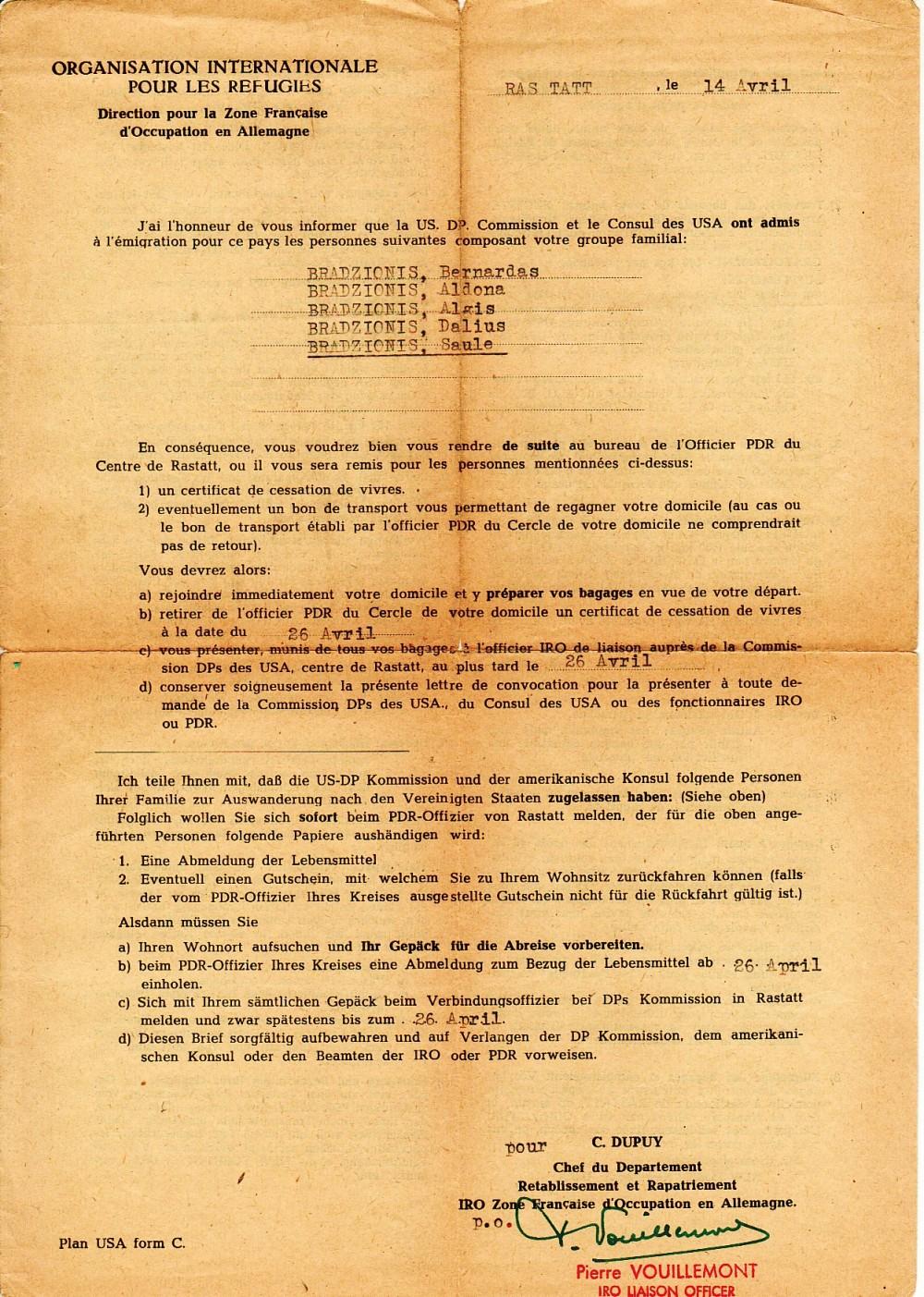 Tarptautinės karo pabėgėlių organizacijos (IRO) 1949 m. balandžio14 d. pranešimas, kad Brazdžionių šeima gali emigruoti
