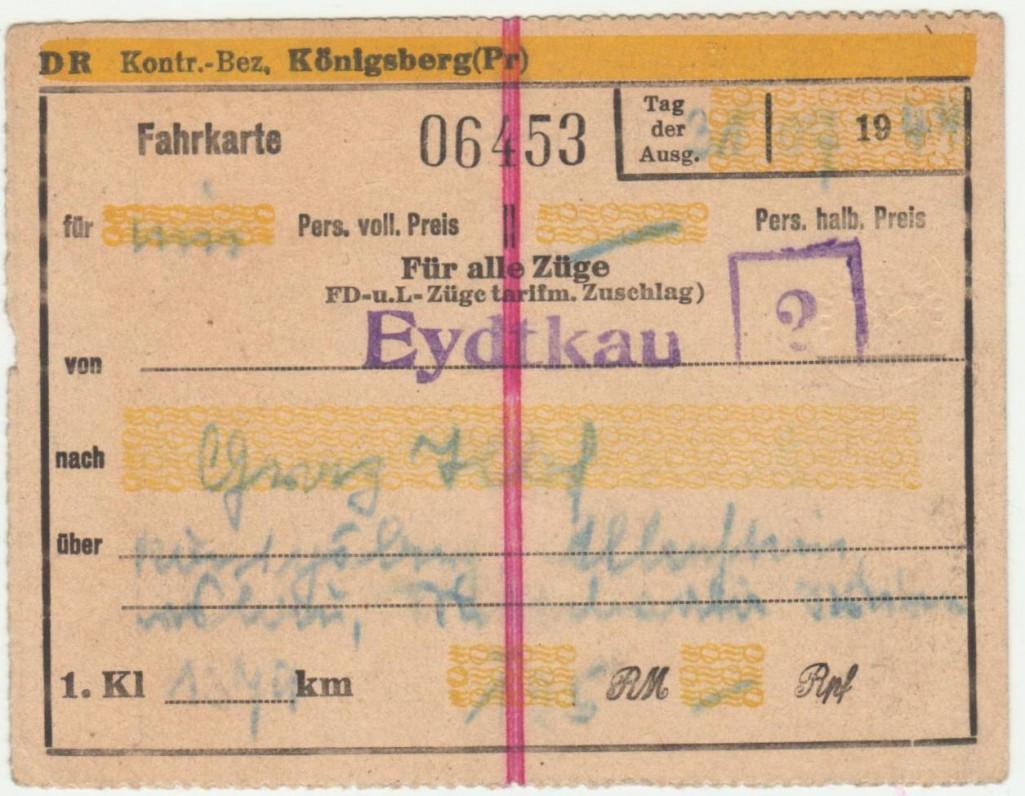Traukinio bilietas iš Eitkūnų (Eidtkau) į Gracą (Graz). 1944 m. liepos 31 d.