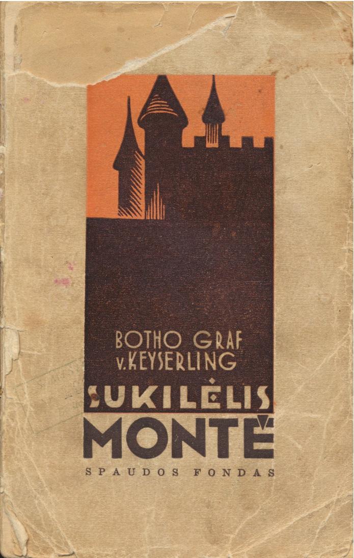 V. Keyserling. Sukilėlis Montė. Kaunas, 1937