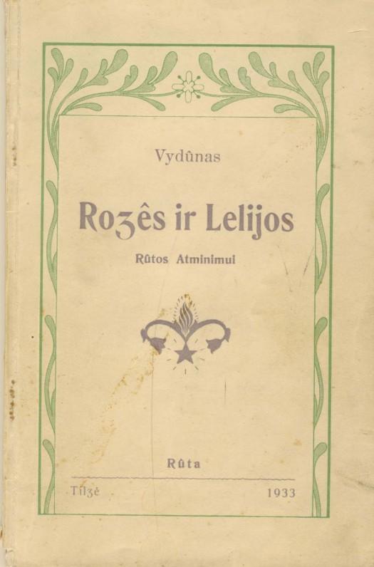 """Vydūnas. """"Rožės ir lelijos"""". Knyga skirta M. Raišukytės atminimui. Tilžė, 1933 m."""