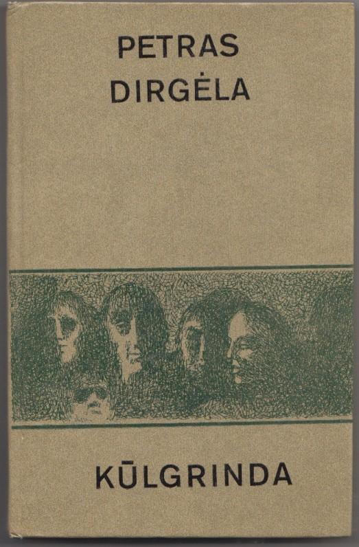 """""""Kūlgrinda"""" – romanas. 1985 m. buvau sudirbtas kaip visiškas neišmanėlis…"""""""