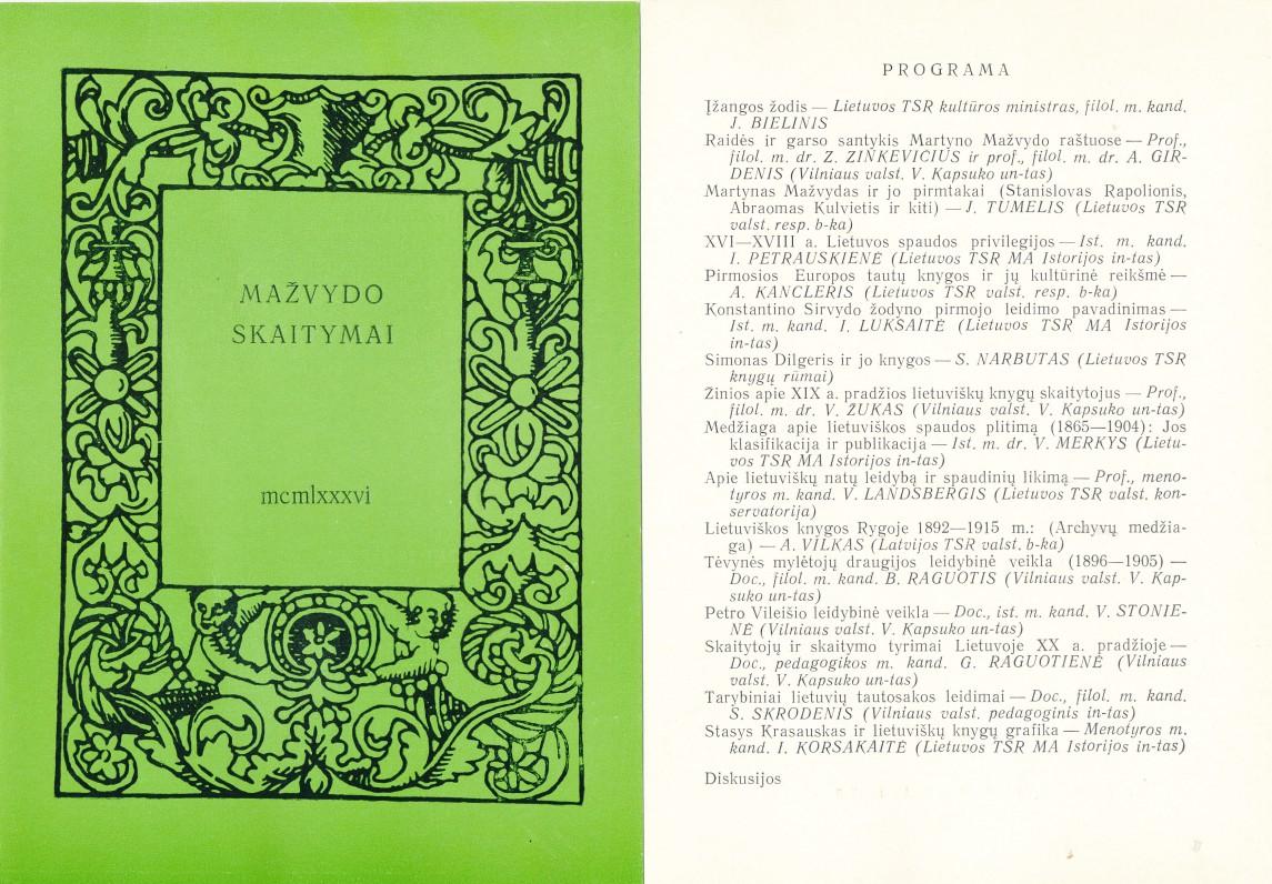"""""""Mažvydo skaitymų"""" 1986 metų programa. """"Mažvydo skaitymai"""" – metinis mokslinis knygotyros seminaras, nuo 1985 m. vykęs Vilniuje, Nacionalinėje M. Mažvydo bibliotekoje"""