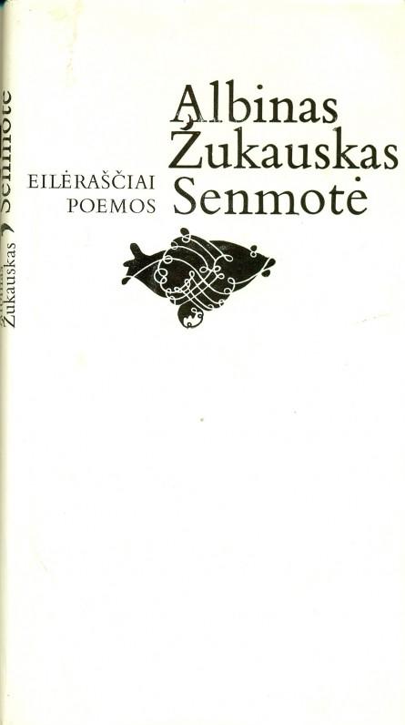 """""""Senmotė"""" (eilėraščiai, poemos), Vilnius, 1981 m."""