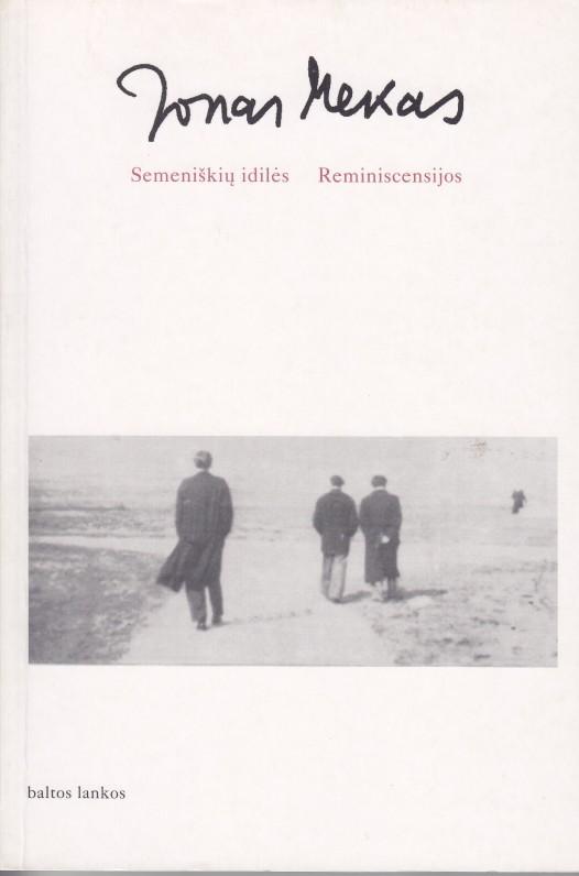 """1997 m. """"Baltų lankų"""" leidyklos knyga, kur sudėti du J. Meko poezijos rinkiniai – """"Semeniškių idilės"""" ir """"Reminiscencijos"""""""