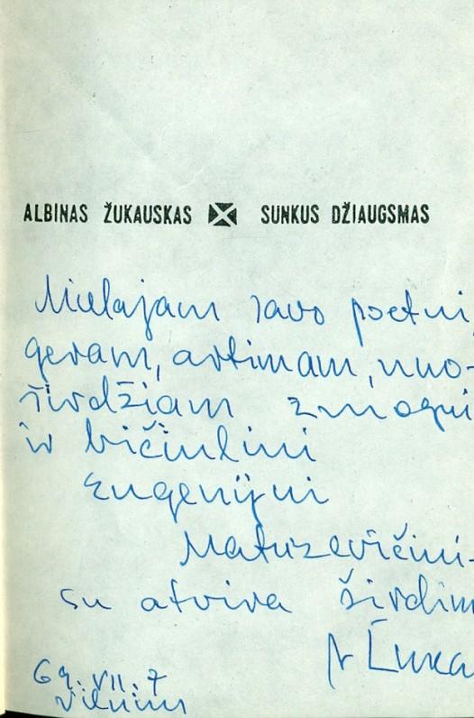 """A. Žukausko dedikacija E. Matuzevičiui kn. """"Sunkus džiaugsmas"""". Vilnius, 1969 07 07"""