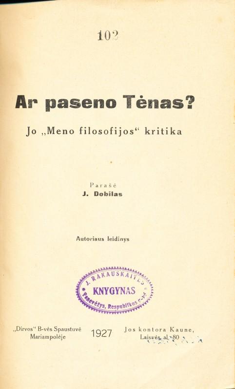 J. Dobilas. Ar paseno Tenas. Marijampolė, 1927 m.