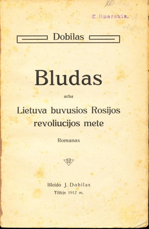 "J. Lindės-Dobilo romanas ""Blūdas"". Tilžė, 1912 m."
