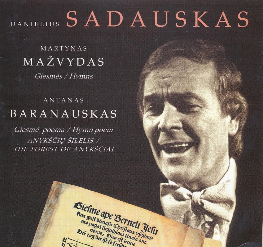 Kompaktinė plokštelė, kurioje įrašytos Danieliaus Sadausko atliekamos Martyno Mažvydo giesmės