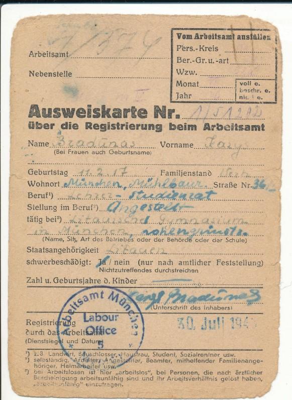 Leidimas K. Bradūnui registruotis darbo biržoje. Miunchenas. 1945 07 30