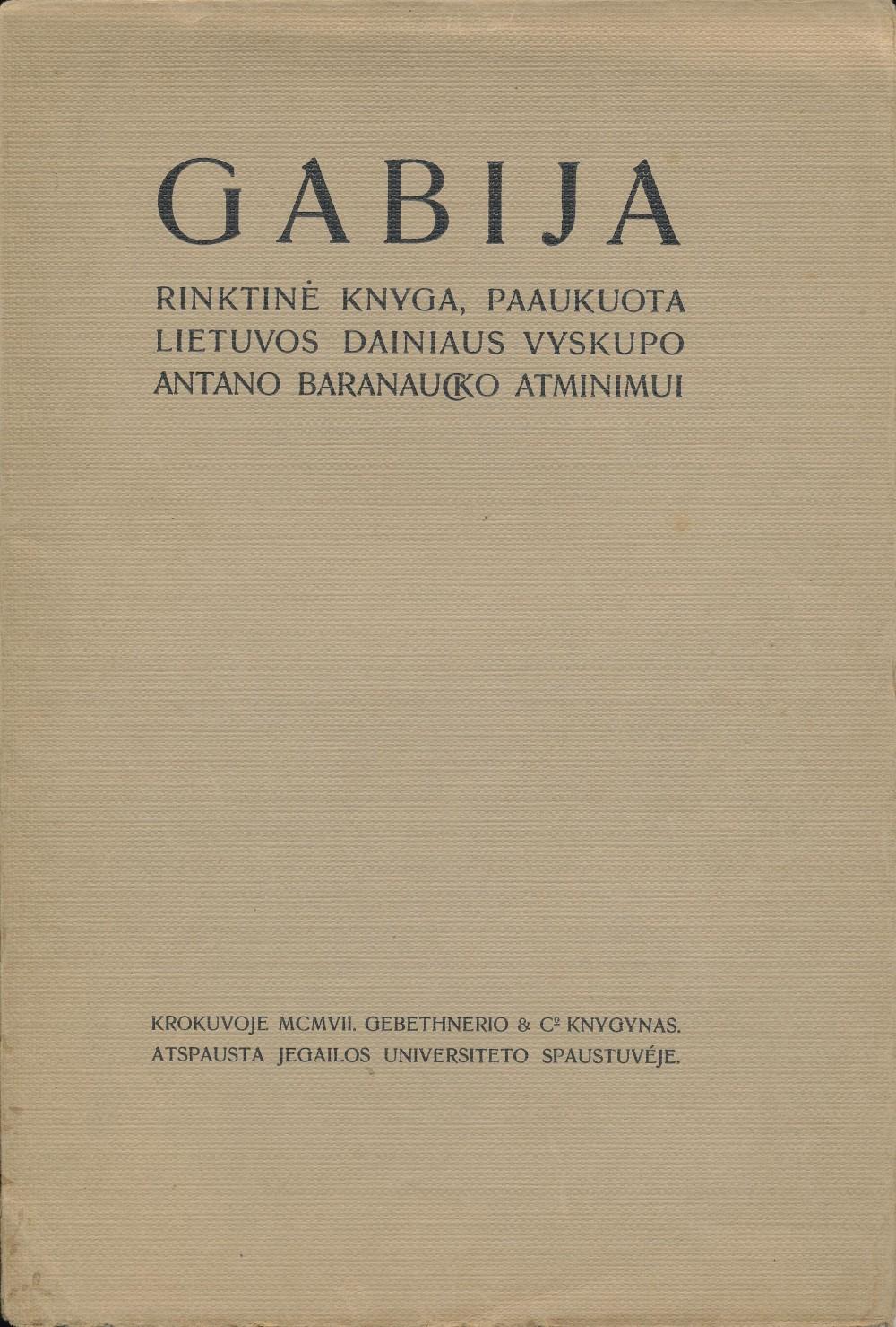 """Literatūrinis almanachas """"Gabija"""". Parengė J. A. Herbačiauskas. Krokuva, 1907 m. Su dedikacija vyskupui Antanui Baranauskui"""