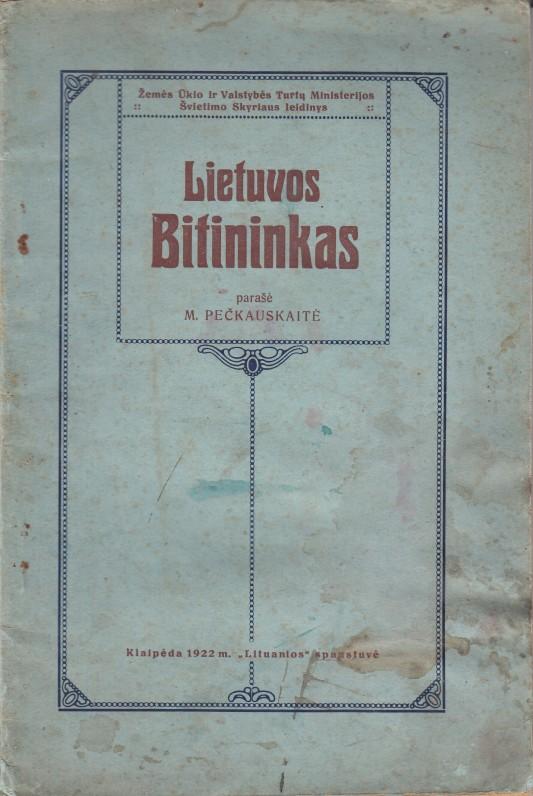 M. Pečkauskaitės knyga apie bičių priežiūrą