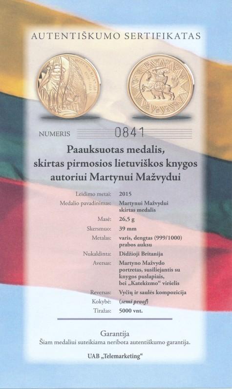 Medalio, skirto pirmosios lietuviškos knygos autoriui Martynui Mažvydui ir nukaldinto Didžiojoje Britanijoje 2015 m., autentiškumo sertifikatas