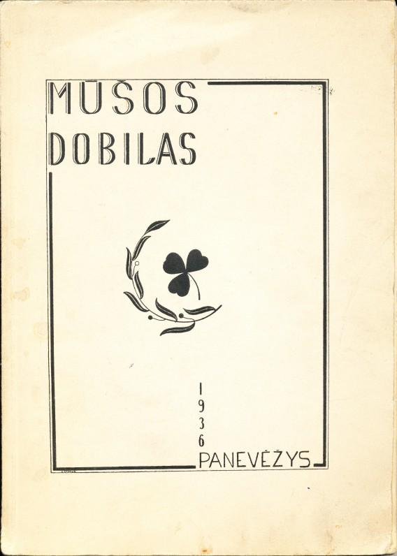 Mūšos Dobilas. Panevėžys. 1936 m. Knyga, skirta Julijono Lindės-Dobilo atminimui