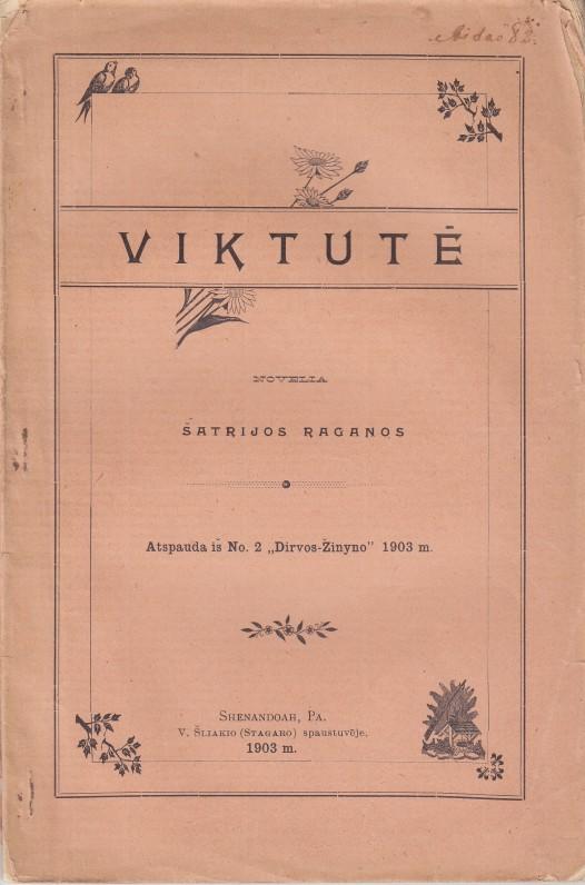 """Pečkauskaitės apysaka """"Viktutė"""", išleista JAV. 1903 m."""