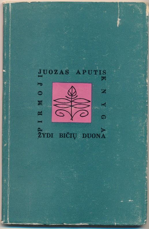 Pirmoji J. Apučio novelių knyga. Vilnius. 1963 m.