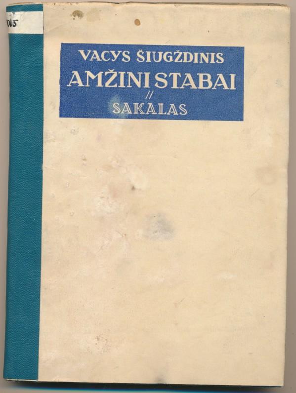 """Pirmoji eilėraščių knyga, išleista """"Sakalo"""" leidykloje. 1936 m."""