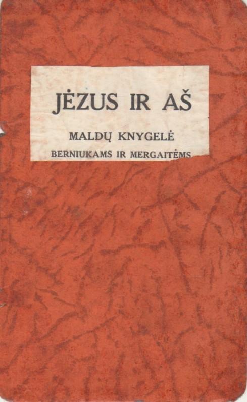 """""""Jėzus ir aš. Maldų knygelė berniukams ir mergaitėms"""". [Kaunas, 1933m.] Autorė Julija Maceinienė. Maldyno prieštitulinis lapas"""