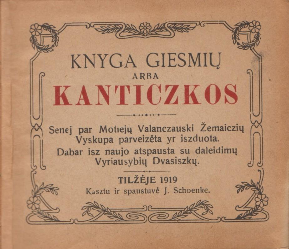 """""""Knyga giesmių arba Kanticzkos"""". Tilžė, 1919 m. Titulinis lapas"""