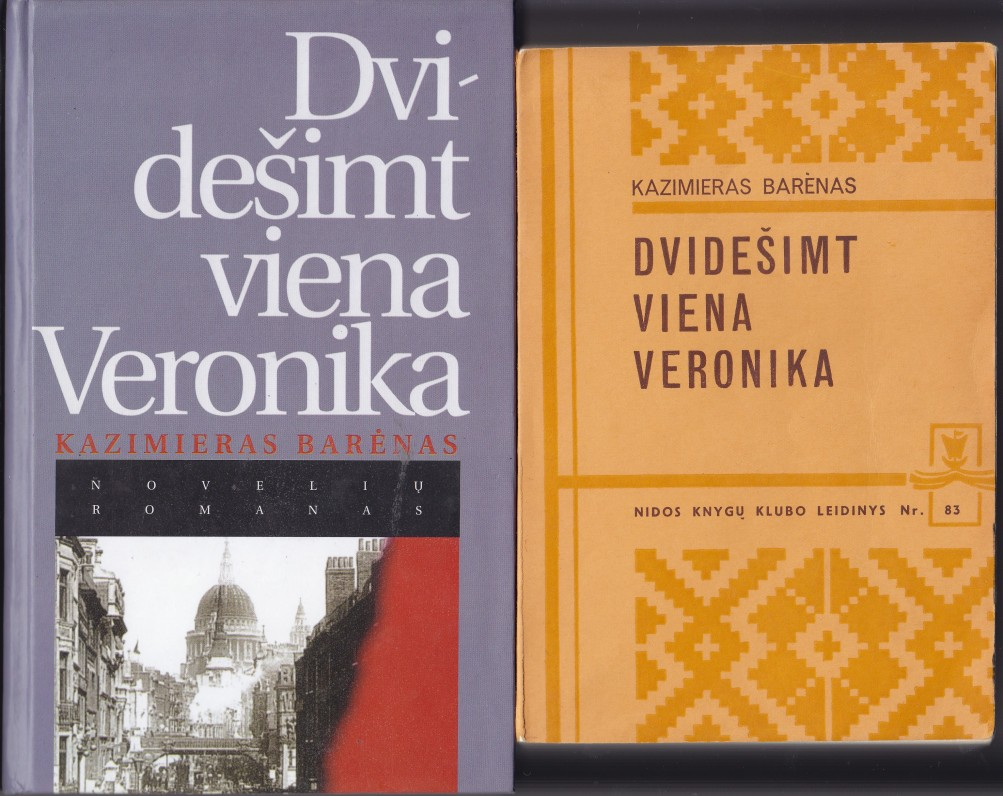 """""""Nidos"""" knygų klubas išleido K. Barėno knygą """"Dvidešimt viena Veronika"""" 1971 m. Už ją autoriui buvo įteikta LRD premija. Lietuvoje knyga pasirodė 1997 m."""