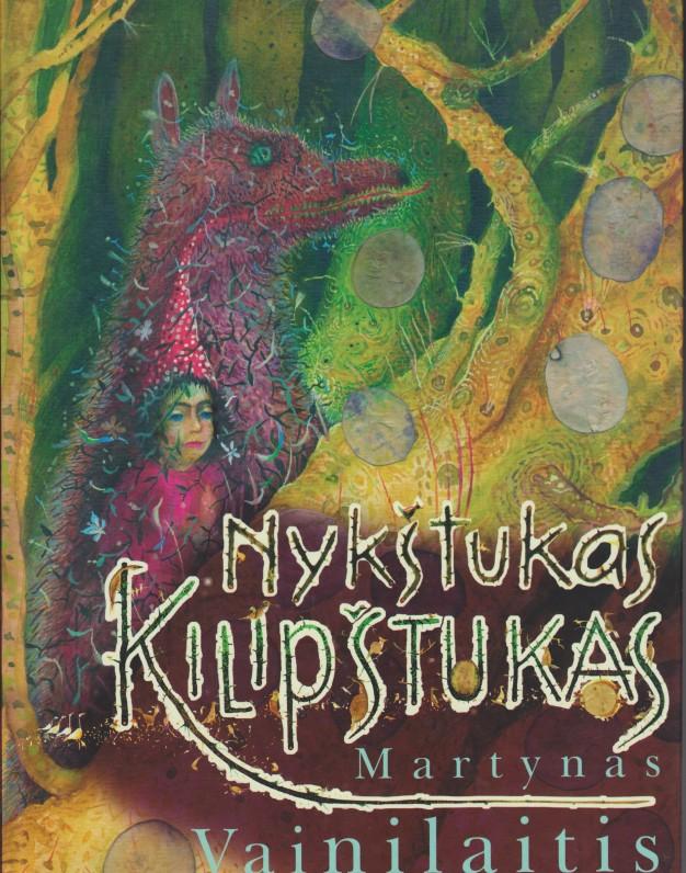 """""""Nykštukas Kilipštukas"""", Vilnius, """"Žara"""", 2004"""