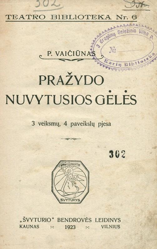 """""""Pražydo nuvytusios gėlės"""". – Kaunas, 1923 m."""