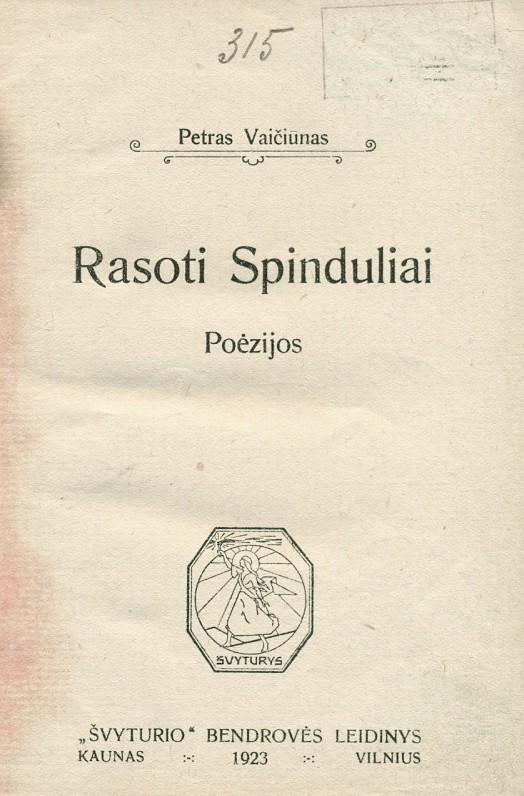 """""""Rasoti spinduliai"""". – Kaunas, 1923 m."""