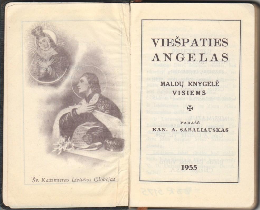 """""""Viešpaties angelas, Maldų knygelė visiems"""". JAV, 1955 m. Parašė kan. A. Sabaliauskas. Titulinis lapas"""